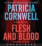 Flesh and Blood CD: A Scarpetta Novel (Kay Scarpetta Series)