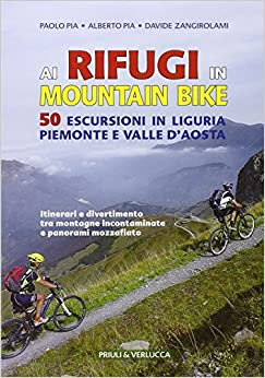 Descargar Para Utorrent Ai Rifugi In Mountain Bike. 50 Escursioni In Liguria, Piemonte E Valle D'aosta Pagina Epub