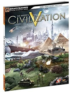 Civilization iv official strategy guide official strategy guides civilization v official strategy guide bradygames official strategy guides sciox Choice Image