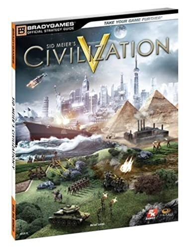 civilization v official strategy guide bradygames official strategy rh amazon com Sid Meier's Civilization 6 Civilization Revolution