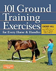 101 Ground Training Exercises for Every Horse & Handler (English Edition)