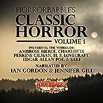 HorrorBabble's Classic Horror: Volume 1 | Edith Wharton,Ambrose Bierce,W. B. Yeats,H. P. Lovecraft,Saki,Charlotte Perkins Gilman,Edgar Allan Poe,Mark Twain