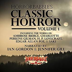 HorrorBabble's Classic Horror: Volume 1 Audiobook