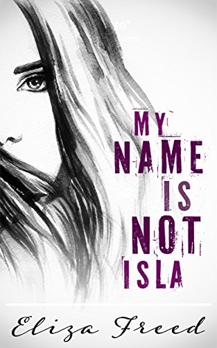 My Name Is Not Isla (Sign Brunswick)