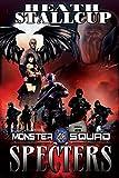 Specters: A Monster Squad Novel - 8