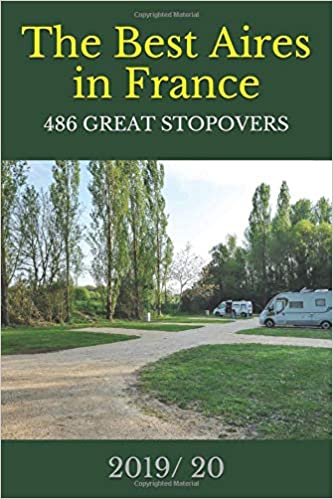 The Best Aires In France 2019/ 20: 486 Of The Best Aires In France por Alan Russell epub