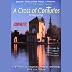A Cross of Centuries: The Outer Twilight Series, Volume III | Henry Kuttner