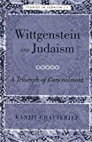 img - for Wittgenstein and Judaism: A Triumph of Concealment (Studies in Judaism) book / textbook / text book