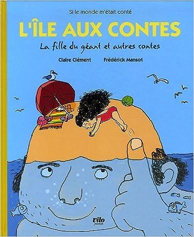 Livre L'île aux contes : La fille du géant et autres contes pdf ebook
