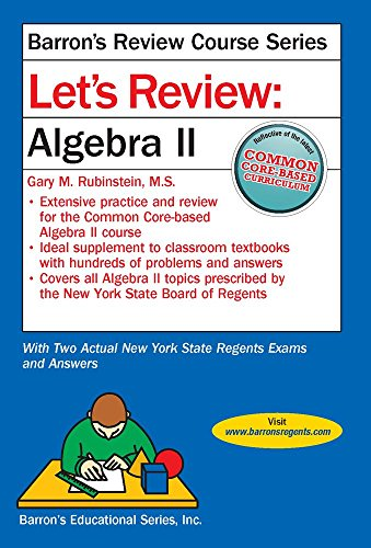 Let's Review Algebra II (Let's Review Series)