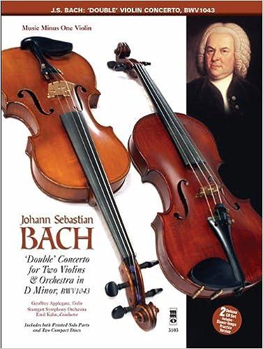 Descargas gratuitas de libros electrónicos de mobipocket Bach 'Double' Concerto For 2 Violins And Orchestra D Minor Bwv1043 Book And 2 CD Set PDF ePub MOBI