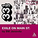 The Rolling Stones' Exile on Main St. (33 1/3 Series) Audiobook by Bill Janovitz Narrated by Robert Fass