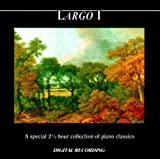 Largo I - A Special 2 1/2 Hour Collection Of Piano