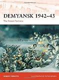 Demyansk 1942-43, Robert Forczyk, 1849085528