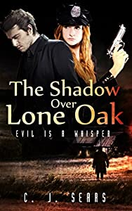 The Shadow Over Lone Oak (Evils of this World)