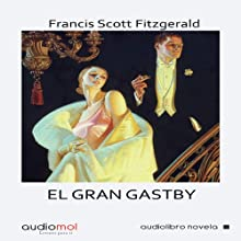 El gran Gastby [The Great Gastby] Audiobook by Francis Scott Fitzgerald Narrated by Joan Mora