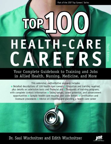 By Dr. Saul Wischnitzer & Edith Wischnitzer: Top 100 Health-Care Careers Third (3rd) Edition