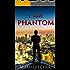 I Am Phantom