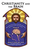 Christianity and the Brain, Ramsis Ghaly, 0595884954