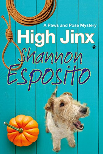 High Jinx: A dog mystery (A Paws and Pose Mystery)