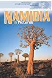 Namibia in Pictures (Visual Geography (Twenty-First Century))