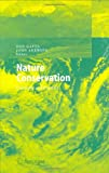 img - for Nature Conservation (Environmental Science and Engineering / Environmental Science) book / textbook / text book