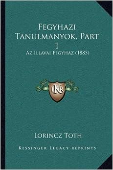 Fegyhazi Tanulmanyok, Part 1: AZ Illavai Fegyhaz (1885)