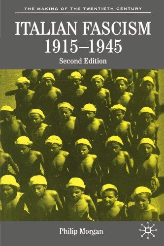 Italian Fascism, 1915-1945 (The Making of the Twentieth Century)