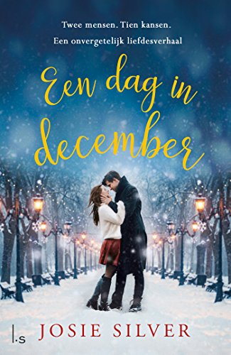 Book cover from Een dag in december (Dutch Edition) by Josie Silver