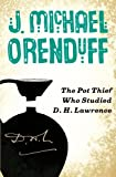 The Pot Thief Who Studied D. H. Lawrence (The Pot Thief Mysteries)