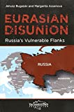 img - for Eurasian Disunion: Russia's Vulnerable Flanks by Janusz Bugajski (2016-06-30) book / textbook / text book