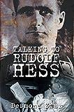 Talking to Rudolf Hess