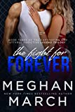 The Fight for Forever (Legend Trilogy Book 3)