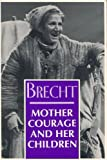 Mother Courage and Her Children, Bertolt Brecht, 1559702346