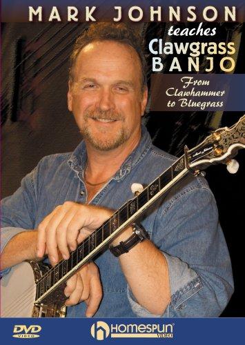 (Mark Johnson Teaches Clawgrass Banjo)