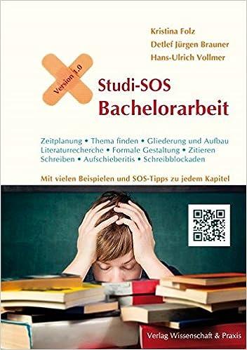Studi Sos Bachelorarbeit Erste Hilfe Fürs Wissenschaftliche