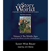 The Story of the World – History for the Classical Child – V 2 Audiobook – The Middle Ages – From the Fall of Rome to the Rise of the Renaissance CD