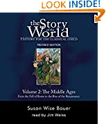 The Story of the World: History for the Classical Child, Volume 2 Audiobook: The Middle Ages: From the Fall of Rome to the Rise of the Renaissance, Revised Edition