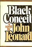 Black Conceit, John Leonard, 0385067763