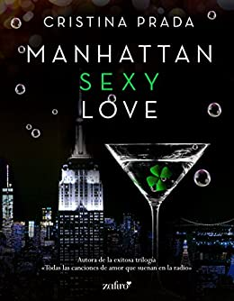 Manhattan Sexy Love (Manhattan Love nº 1) (Spanish Edition)