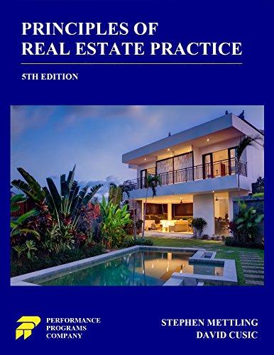 Principles of Real Estate Practice (Real Estate Textbook)