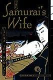 img - for The Samurai's Wife: A Novel (Sano Ichiro Novels) book / textbook / text book
