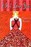 PS, I Love You, Cecelia Ahern, 0786890932