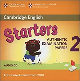 8099d82dc997d Cambridge English Young Learners 2 for Revised Exam from 2018 Starters  Audio CD  Authentic Examination Papers  Not Available  9781316636299   Amazon.com  ...