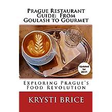 Prague Restaurant Guide:  From Goulash to Gourmet: Exlploring Prague's Food Revolution