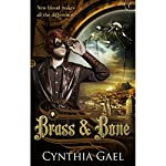 Brass and Bone | Cynthia Gael