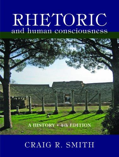 Download Rhetoric and Human Consciousness: A History Pdf
