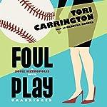 Foul Play: A Sofie Metropolis Novel | Tori Carrington
