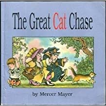 The Great Cat Chase by Mercer Mayer (1994-05-01)