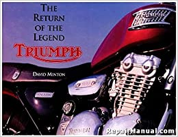 Book 0-7858-0309-2 The Return Of The Legend Triumph Motorcycles By David Minton Used